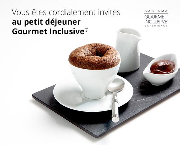 Vous êtes cordialement invités au petit déjeuner Gourmet Inclusive®
