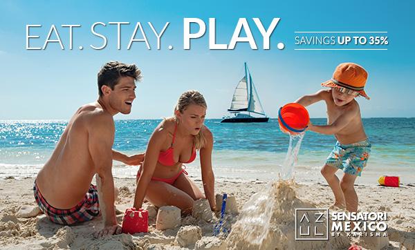 Eat. Stay. Play. - Up to 35% Savings at Azul Sensatori Mexico